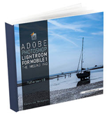 Lightroom mobile ebook from Victoria Bampton