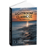 Lightroom Classic CC: The Missing FAQ