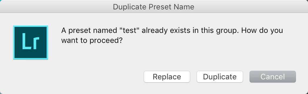 Lightroom Classic: Duplicate Preset Name