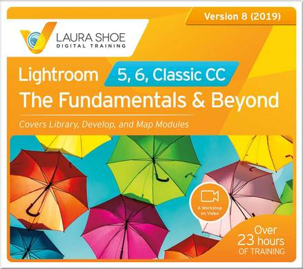 Lightroom 5, 6 and Classic CC: The Fundamentals & Beyond - Video Training